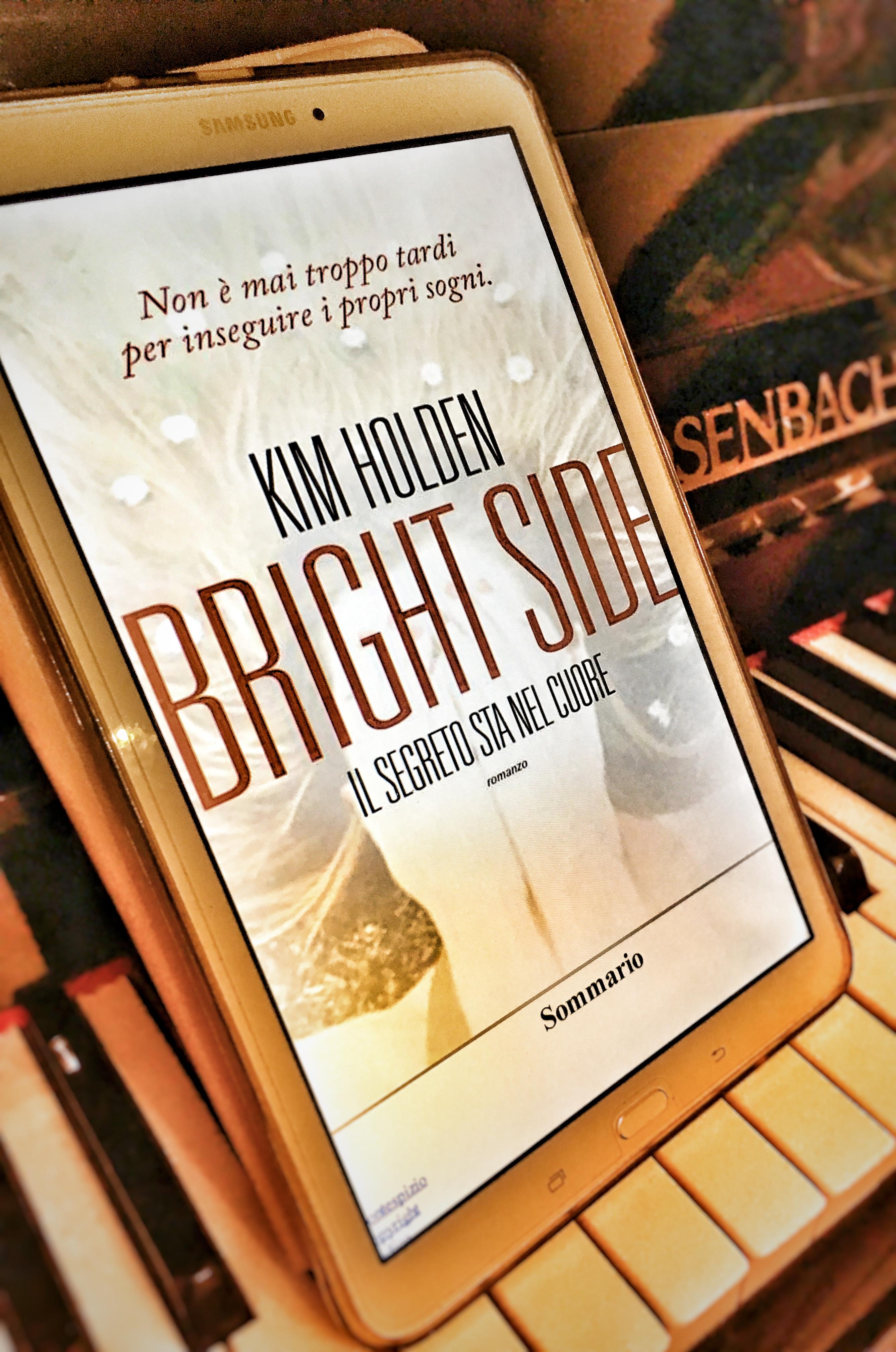 Bright Side Il Segreto Sta Nel Cuore – Kim Holden, Recensione