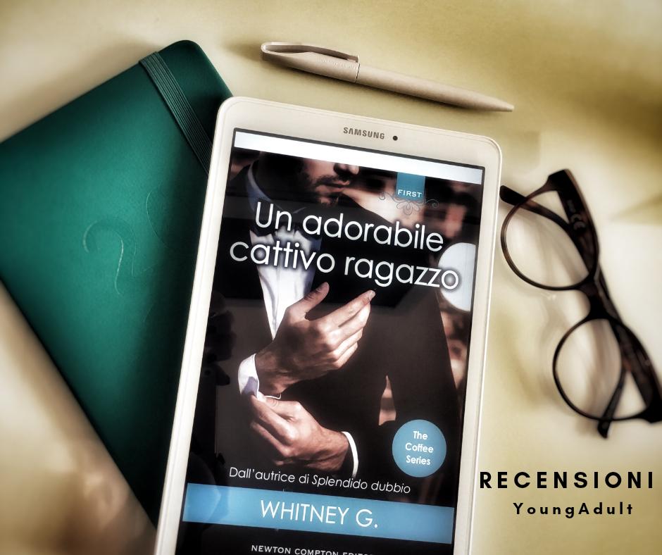 Un Adorabile Cattivo Ragazzo – Whitney G, RECENSIONE