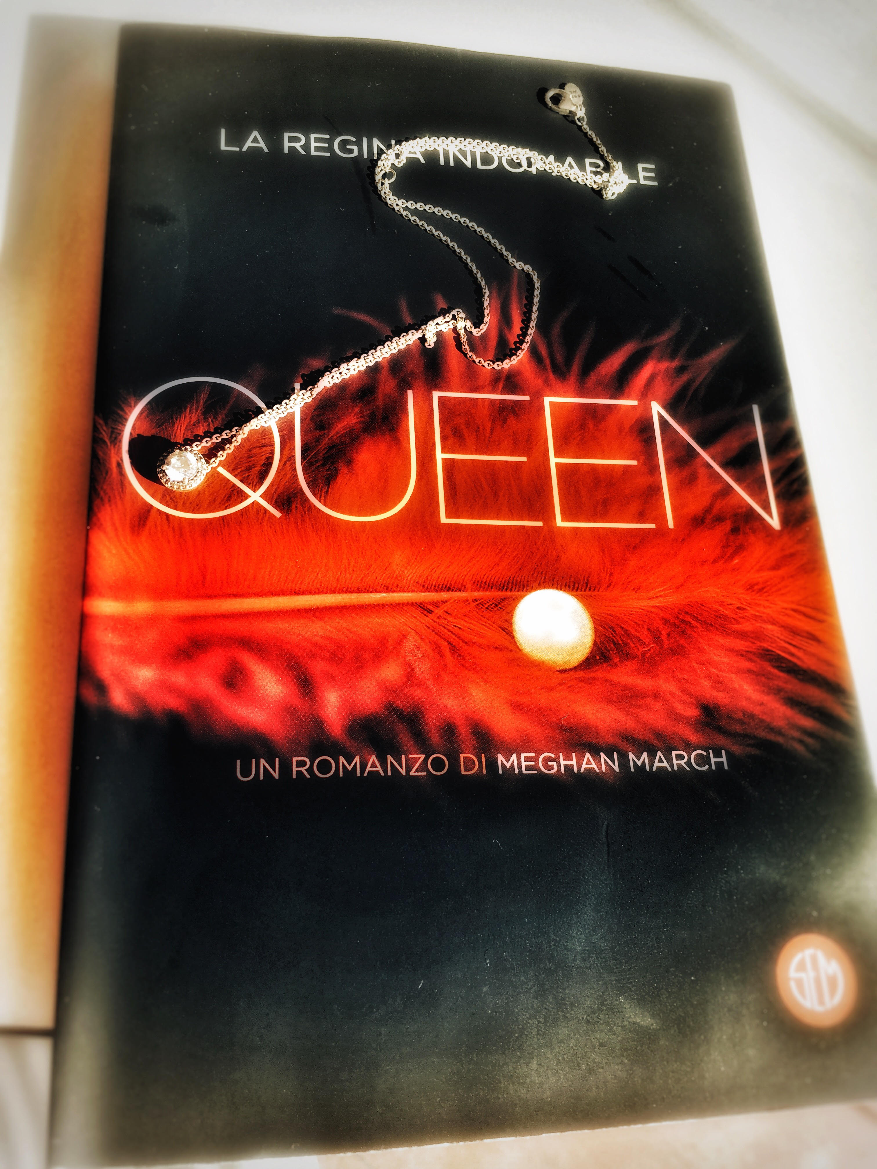 Quenn La Regina Indomabile – Meghan March, RECENSIONE