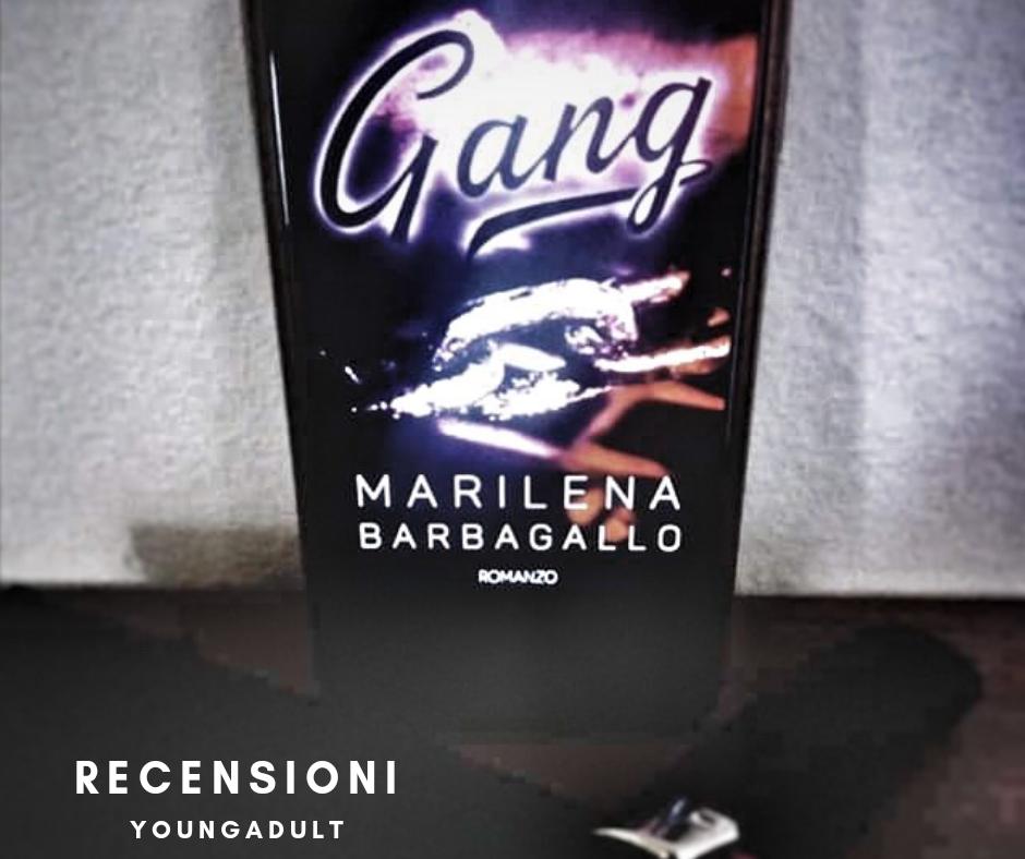 Gang – Marilena Barbagallo, RECENSIONE