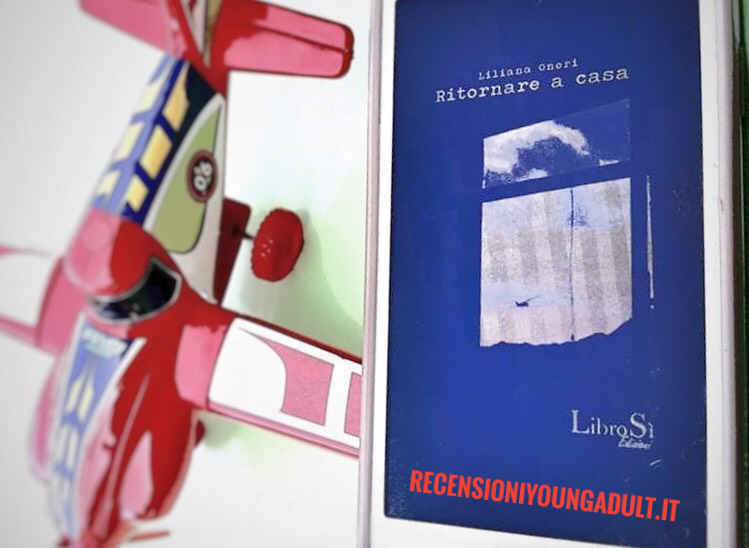 Ritornare a Casa – Liliana Onori, Recensione