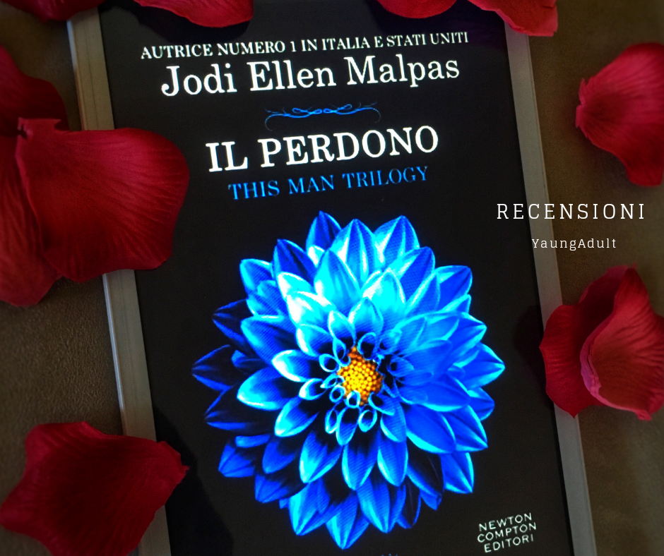 Il Perdono – Jodi Ellen Malpas, RECENSIONE