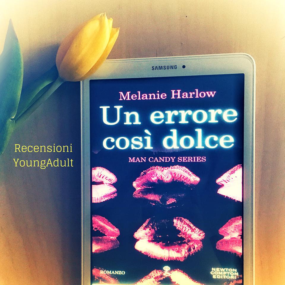 Un Errore Così Dolce – Melanie Harlow – Man Candy Series, RECENSIONE
