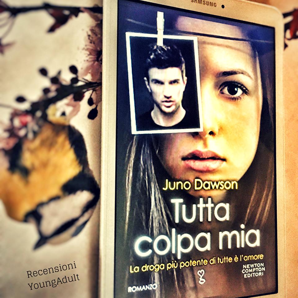 Tutta Colpa Mia – Juno Dawson, RECENSIONE