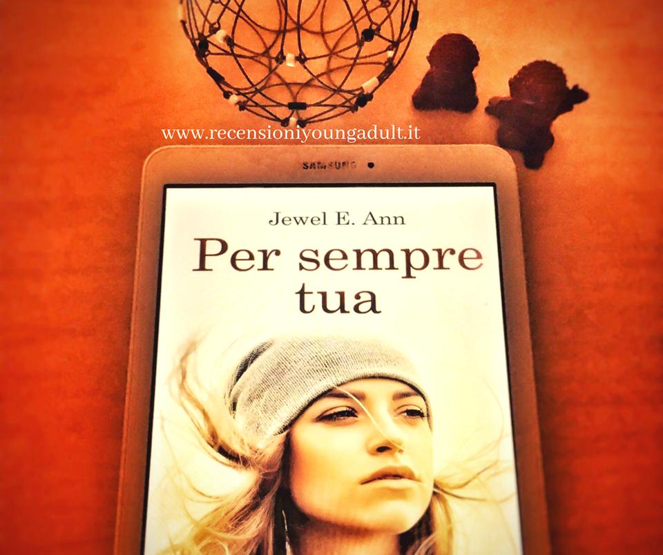 Per sempre tua – Jewel E. Ann, Recensione