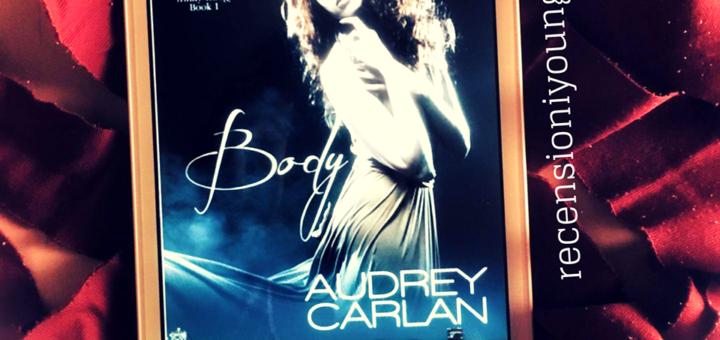 Body - Audrey Carlan