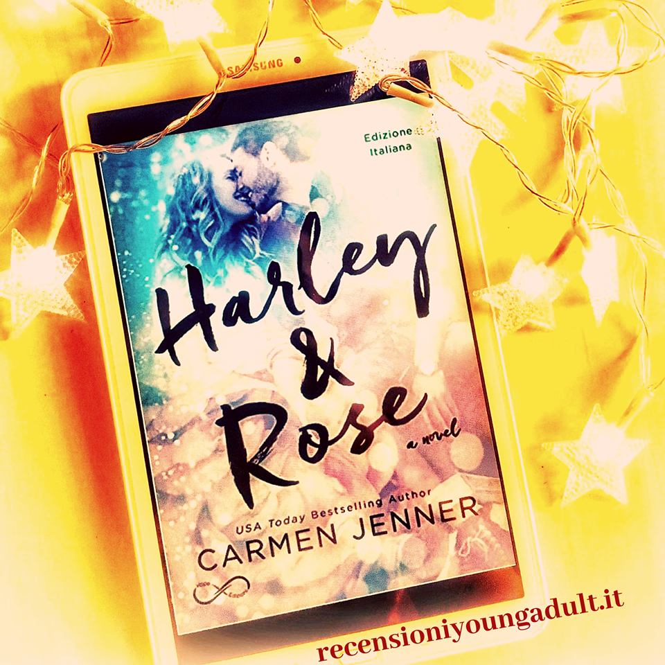 Harley e Rose – Carmen Jenner, Recensione