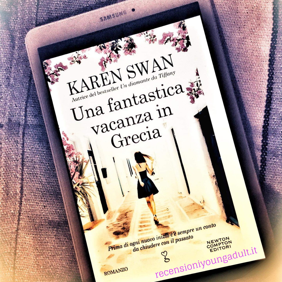 Una fantastica vacanza in Grecia – Karen Swan, Recensione