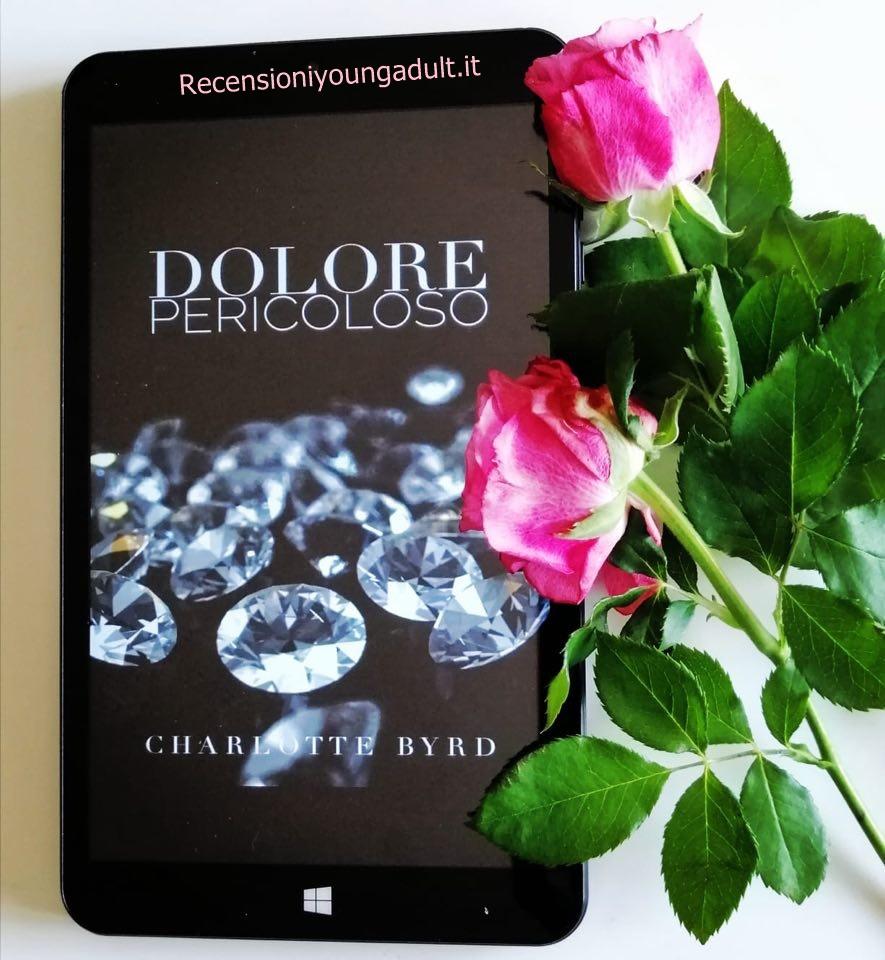 DOLORE PERICOLOSO – CHARLOTTE BYRD, RECENSIONE