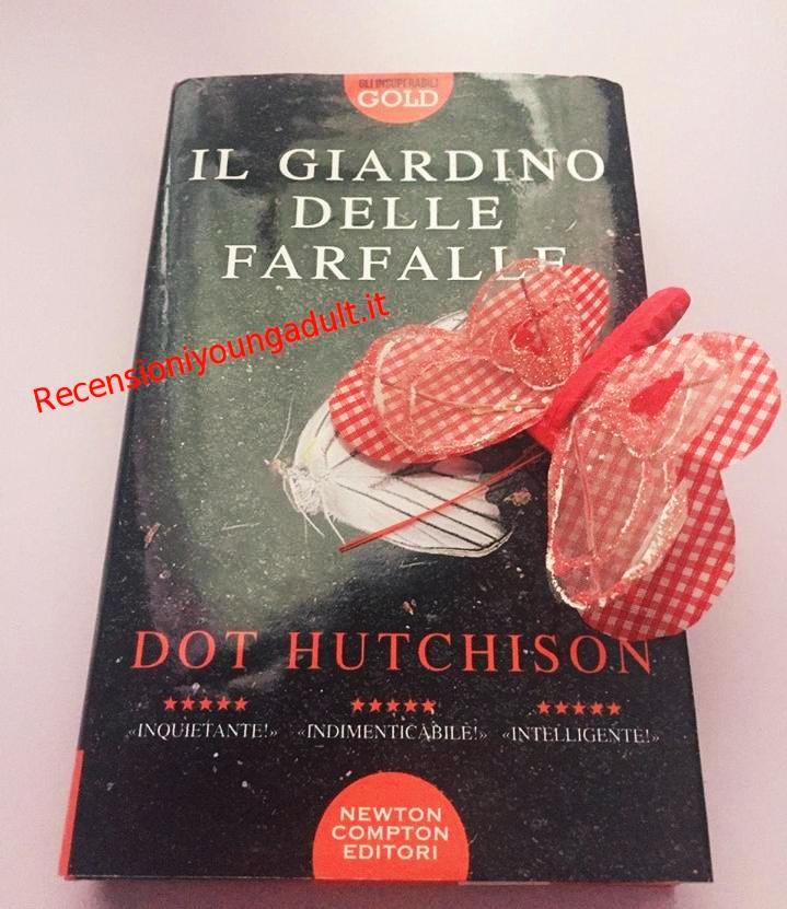 Il giardino delle farfalle – Dot Hutchison, Recensione