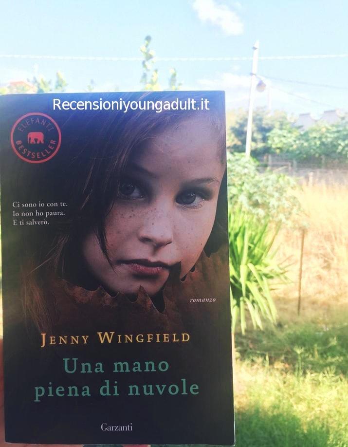 Una mano piena di nuvole – Jenny Wingfield, Recensione