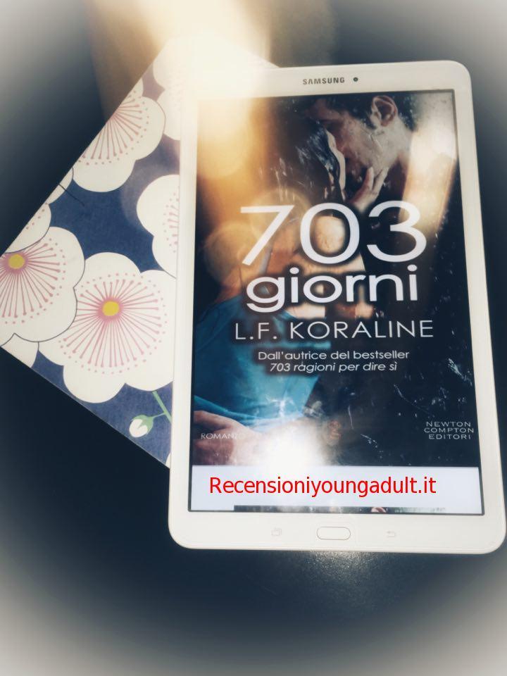 703 GIORNI – L.F. KORALINE, RECENSIONE