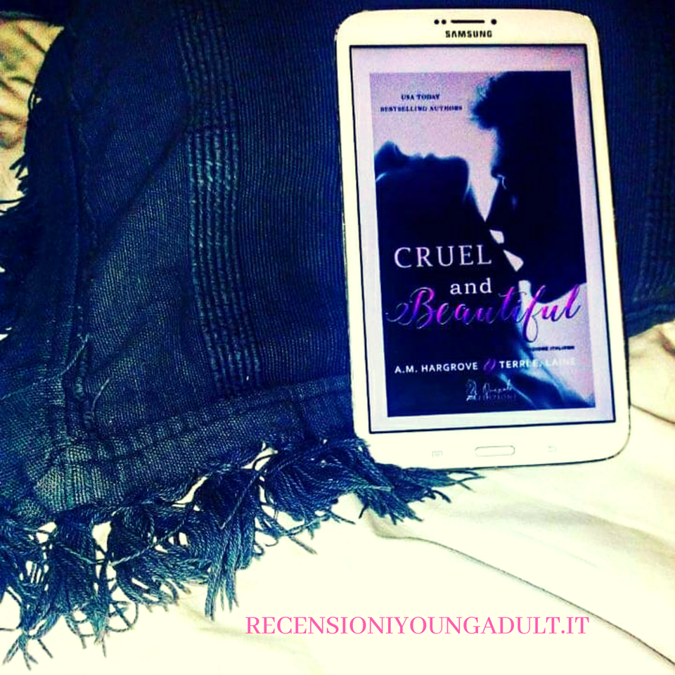 CRUEL AND BEAUTIFUL – A.M. Hargrove e Terri E. Laine, RECENSIONE