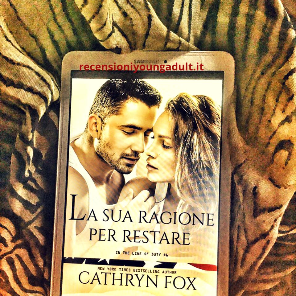 ANTEPRIMA – LA SUA RAGIONE PER RESTARE – CATHRYN FOX , RECENSIONE