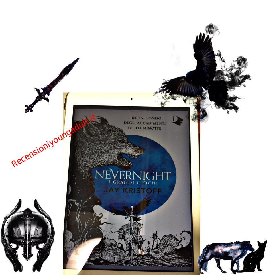 NEVERNIGHT I GRANDI GIOCHI – JAY KRYSTOFF, RECENSIONE