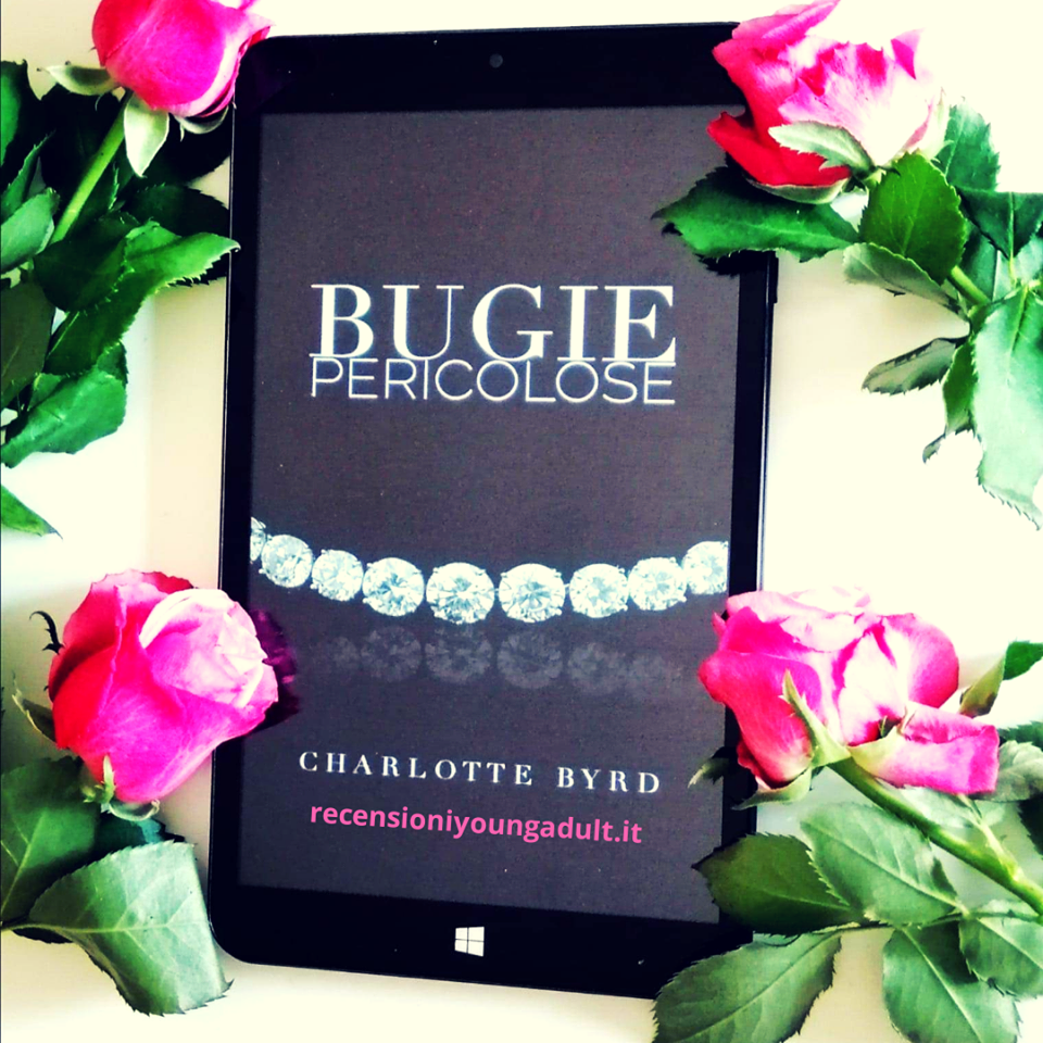 BUGIE PERICOLOSE – CHARLOTTE BYRD, RECENSIONE