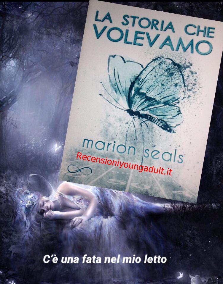 LA STORIA CHE VOLEVAMO – MARION SEALS, RECENSIONE