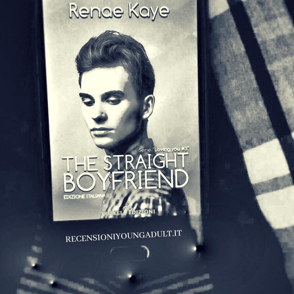 ANTEPRIMA THE STRAIGHT BOYFRIEND – RENAE KAYE, RECENSIONE