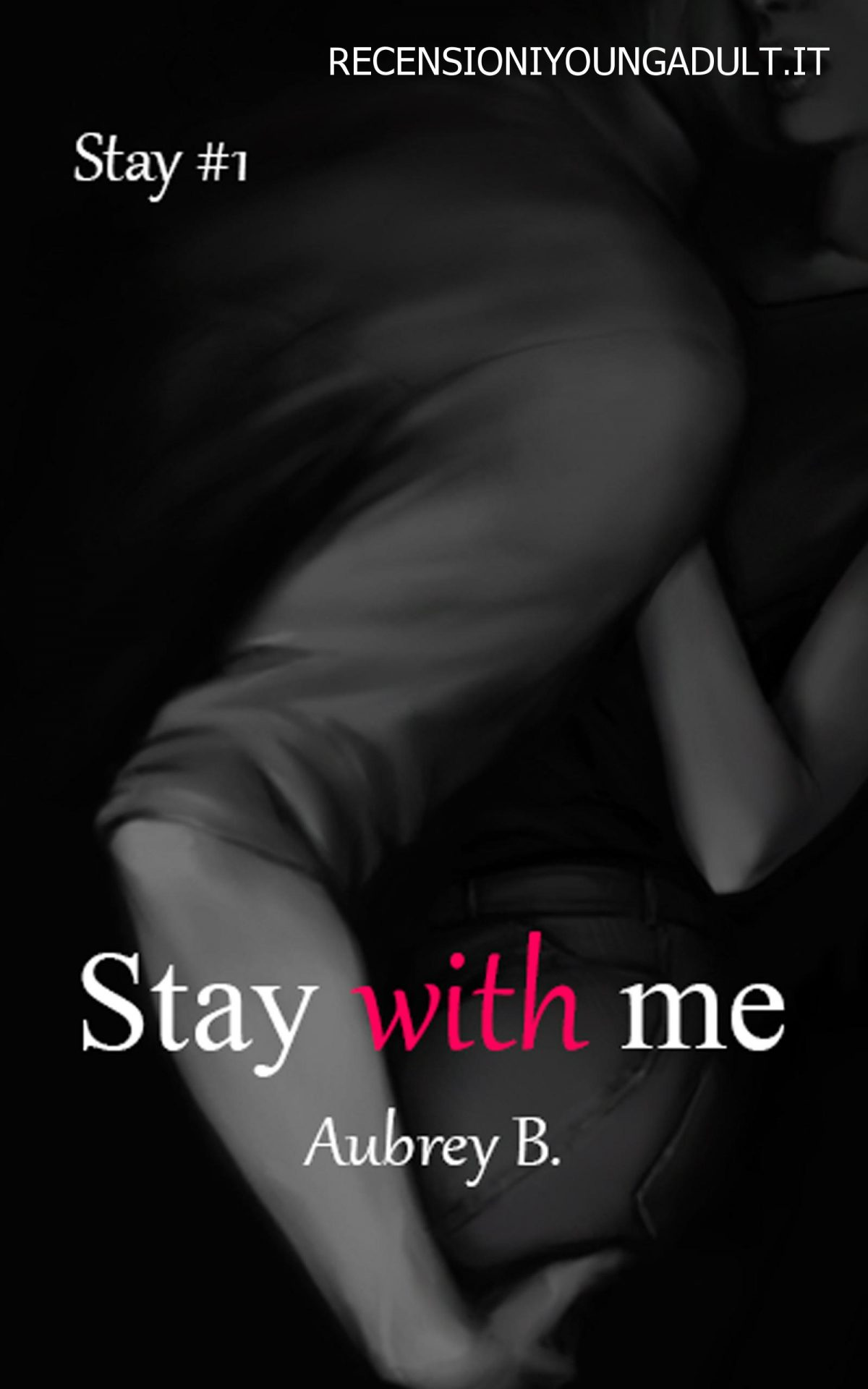 STAY WITH ME – Aubrey B., RECENSIONE ANTEPRIMA