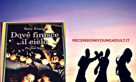 DOVE FINISCE IL CIELO – KATY EVANS, RECENSIONE