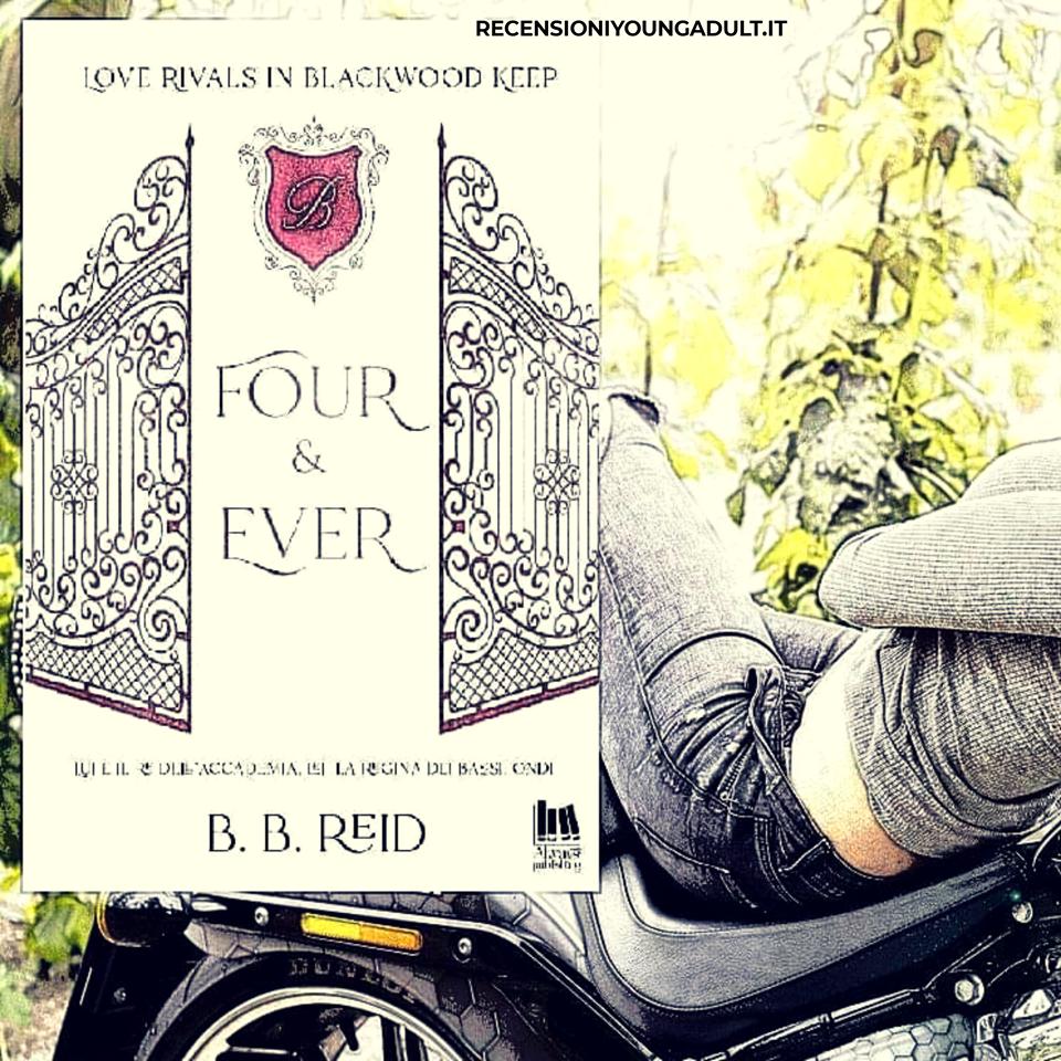 FOUR & EVER – B. B. Reid, RECENSIONE