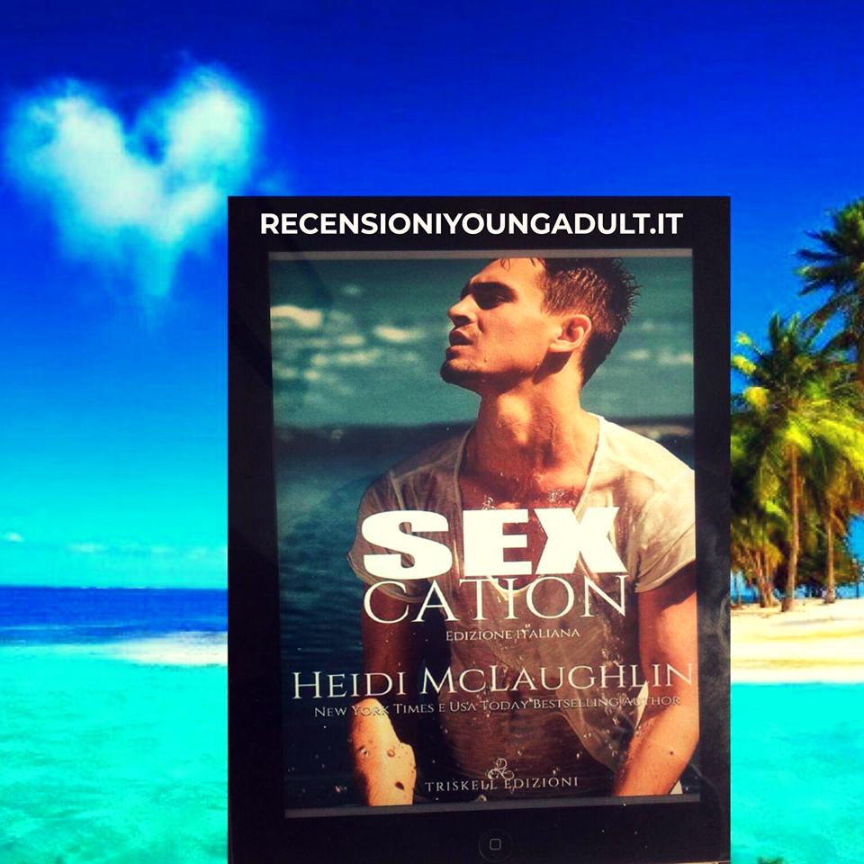 SEXCATION – Heidi McLaughlin, RECENSIONE