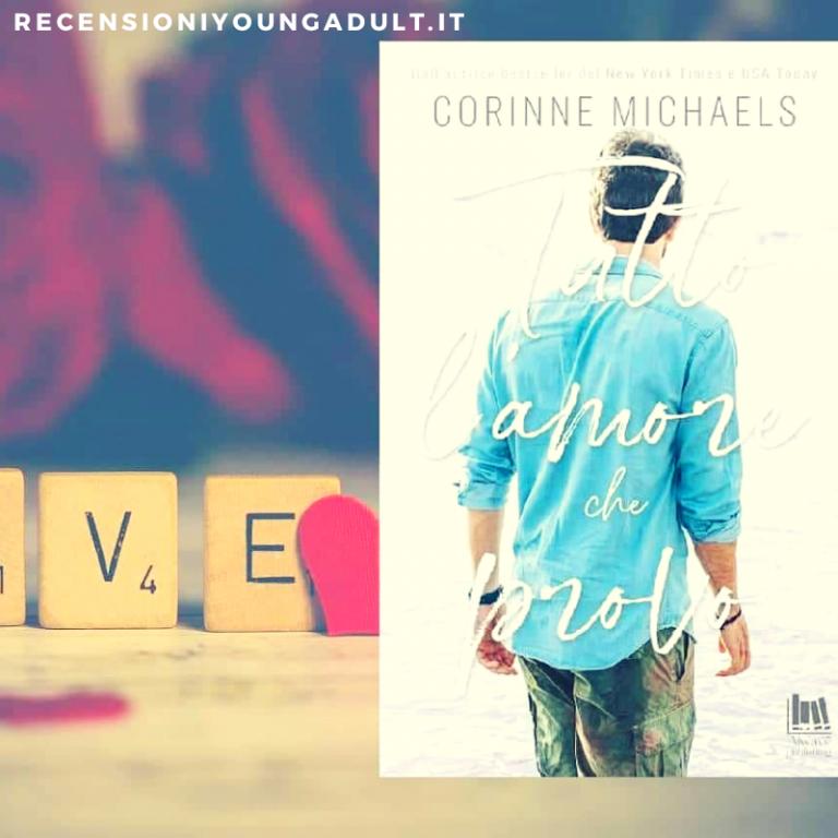 Tutto l'amore che provo – Corinne Michaels.