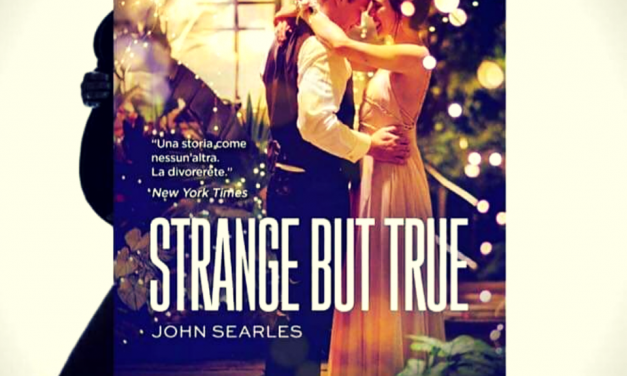 STRANGE BUT TRUE – John Searles, RECENSIONE