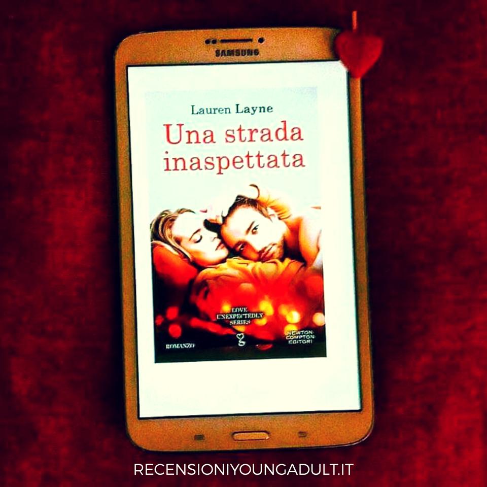 UNA STRADA INASPETTATA – LAUREN LAYNE, RECENSIONE
