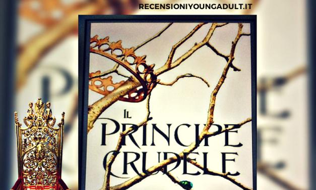IL PRINCIPE CRUDELE – Holly Black, RECENSIONE