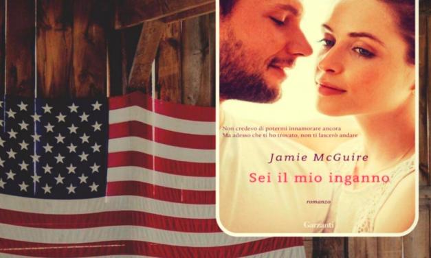 SEI IL MIO INGANNO – JAMIE McGUIRE, RECENSIONE