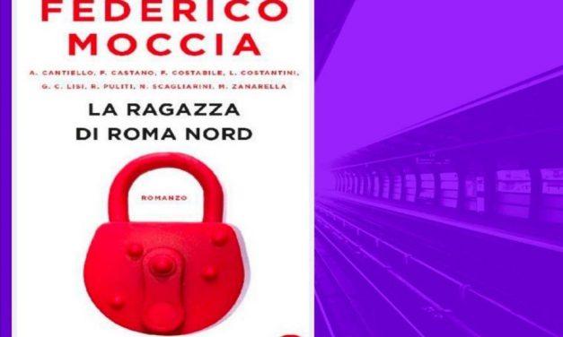 LA RAGAZZA DI ROMA NORD – Federico Moccia, RECENSIONE
