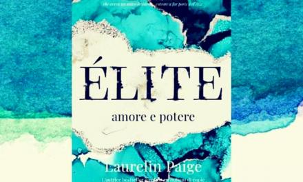 ÈLITE – AMORE E POTERE, Laurelin Paige – RECENSIONE