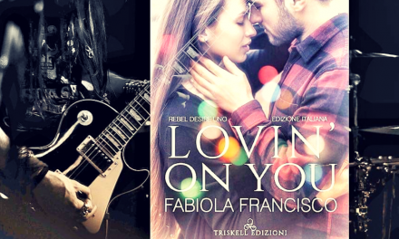 LOVIN' ON YOU – Fabiola Francisco, RECENSIONE ANTEPRIMA