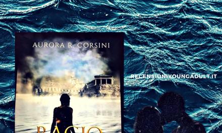 BACIO IMMORTALE – Aurora R. Corsini, RECENSIONE ANTEPRIMA