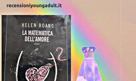 LA MATEMATICA DELL'AMORE – Helen Hoang, RECENSIONE