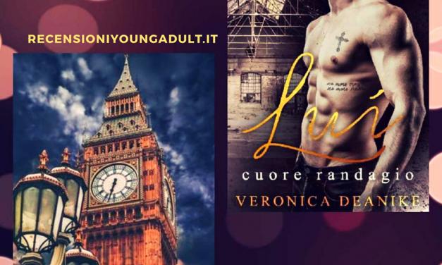 LUI CUORE RANDAGIO – Veronica Deanike, RECENSIONE