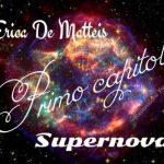 SUPERNOVA - ERICA DE MATTEIS