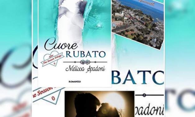 CUORE RUBATO – Melissa Spadoni, RECENSIONE