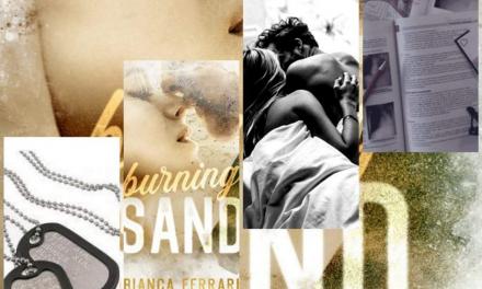BURNING SAND – Bianca Ferrari, RECENSIONE