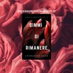 DIMMI DI RIMANERE - Charlotte Byrd