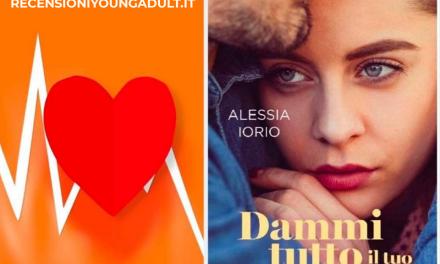 DAMMI TUTTO IL TUO AMORE – Alessia Iorio, RECENSIONE