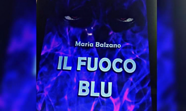 IL FUOCO BLU – Maria Balzano, RECENSIONE