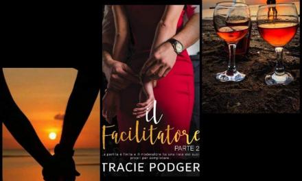 IL FACILITATORE 2 – Tracie Podger, RECENSIONE