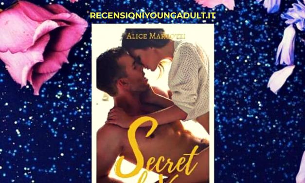 SECRET LOVE – Alice Marcotti, RECENSIONE