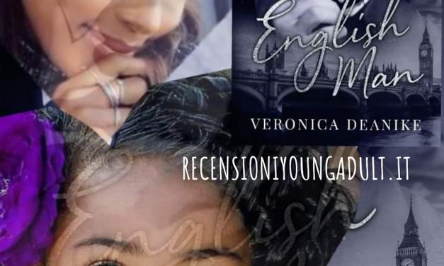 ENGLISHMAN – Veronica Deanike, RECENSIONE