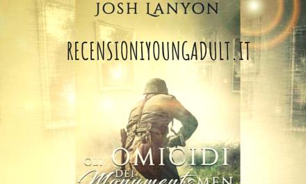 GLI OMICIDI DEI MONUMENTS MEN – Josh Lanyon, RECENSIONE