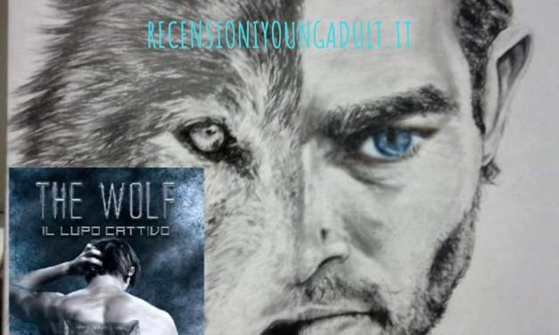 The Wolf: il lupo cattivo – Raffaella Spano, RECENSIONE