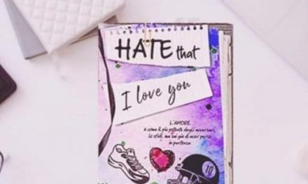 HATE THAT I LOVE YOU – Debora C. Tepes, RECENSIONE