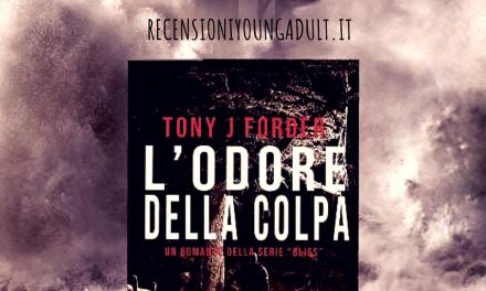 L'ODORE DELLA COLPA – Tony J.Forder, RECENSIONE